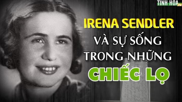 Irena Sendler và sự sống  trong những chiếc lọ