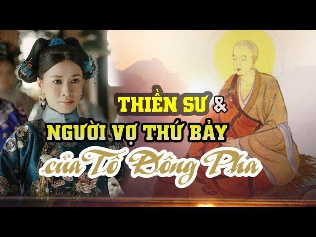 Thiền sư và người vợ thứ 7 của Tô Đông Pha
