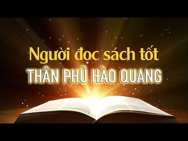 Lời dạy của quỷ thần: Người đọc sách tốt, thân phủ hào quang