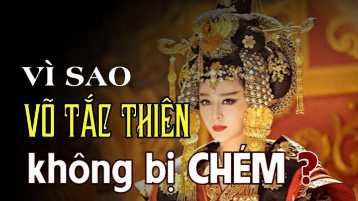 Vua Đường biết trước sự việc nhưng vì sao không chém Võ Tắc Thiên?